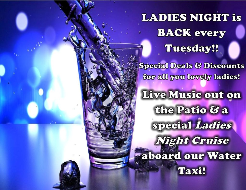 Ladies Nighte is Back Every Tuesday